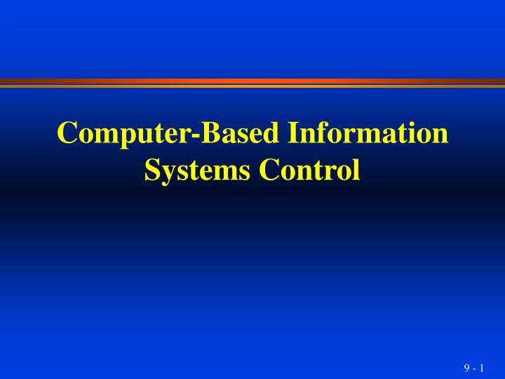 computer based information systems control n.