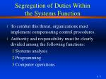 segregation of duties within the systems function1