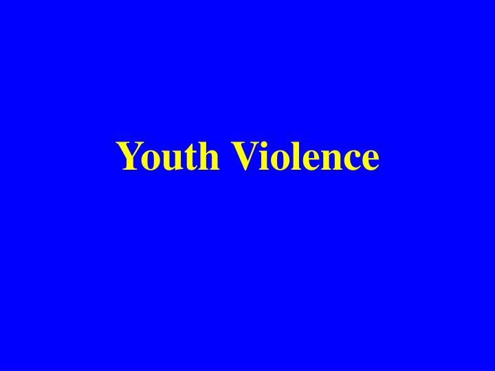 youth violence n.