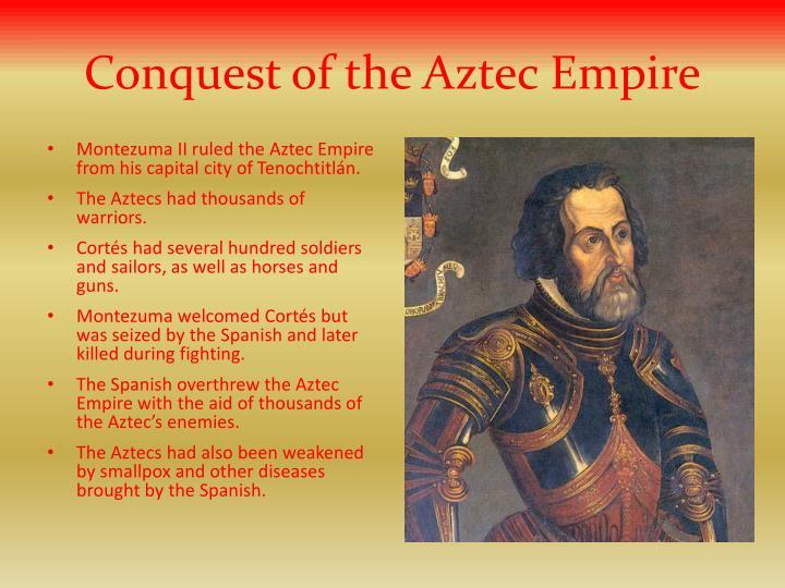 Conquest of the Aztec Empire