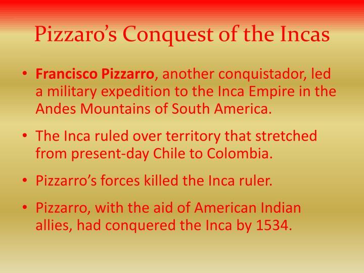 Pizzaro's Conquest of the Incas