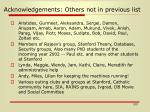 acknowledgements others not in previous list