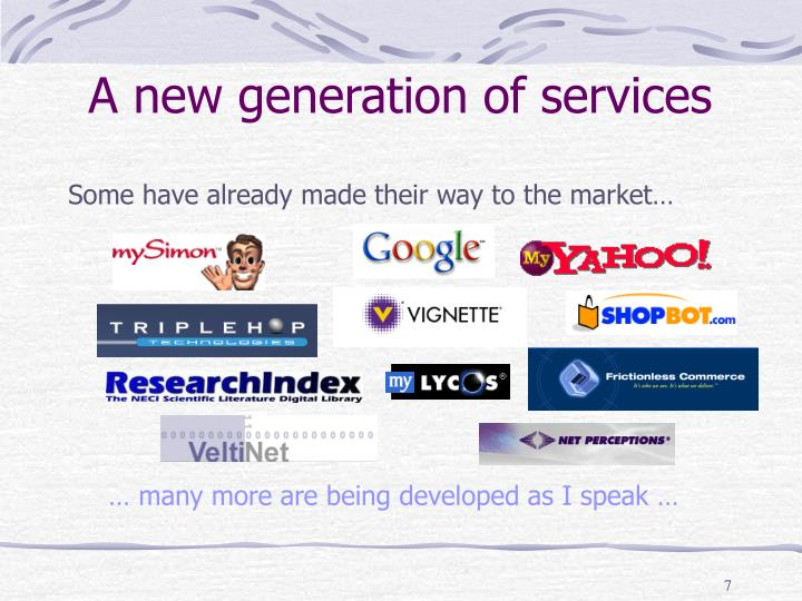 A new generation of services