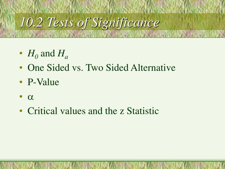 10.2 Tests of Significance