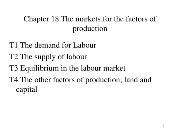 chapter 18 the markets for the factors of production