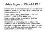 advantages of chord p2p