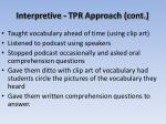interpretive tpr approach cont