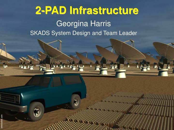 2 pad infrastructure