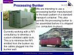 processing bunker