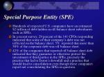 special purpose entity spe1