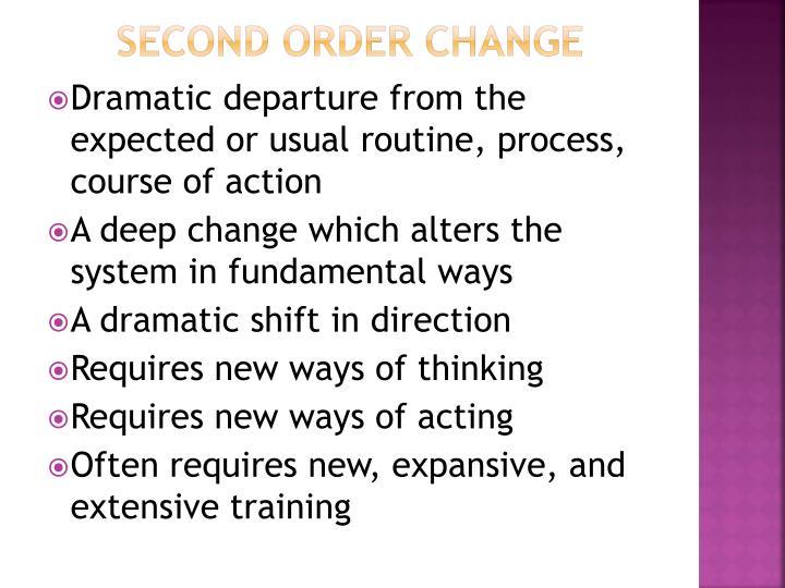 Second Order Change