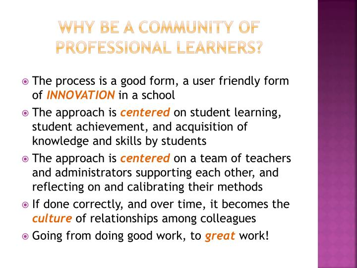 Why be a community of professional learners