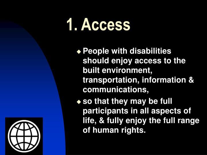 1. Access