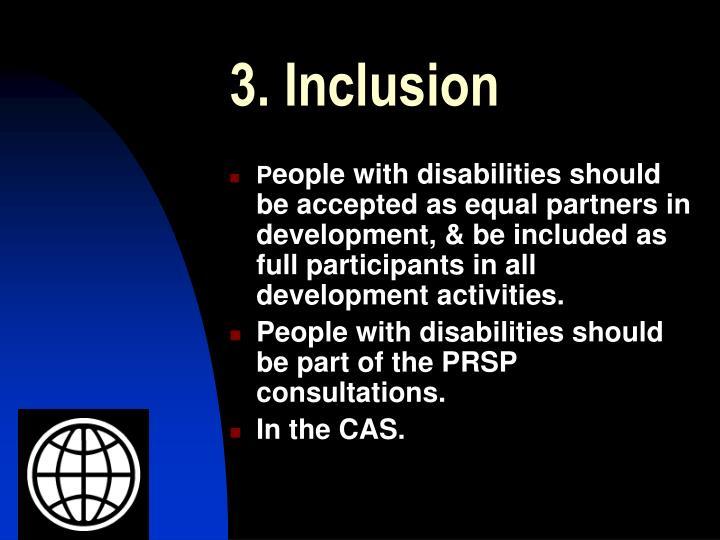 3. Inclusion