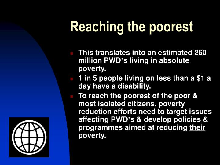 Reaching the poorest