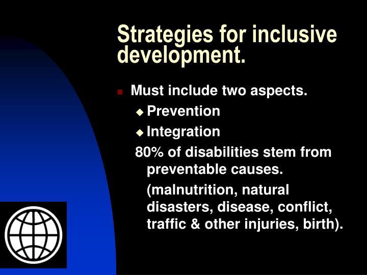 Strategies for inclusive development.