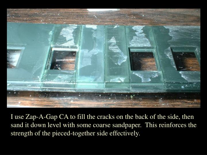 I use Zap-A-Gap CA to fill the cracks on the back of the side, then sand it down level with some coarse sandpaper.  This reinforces the strength of the pieced-together side effectively.