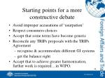 starting points for a more constructive debate