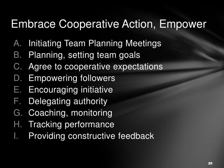 Embrace Cooperative Action, Empower
