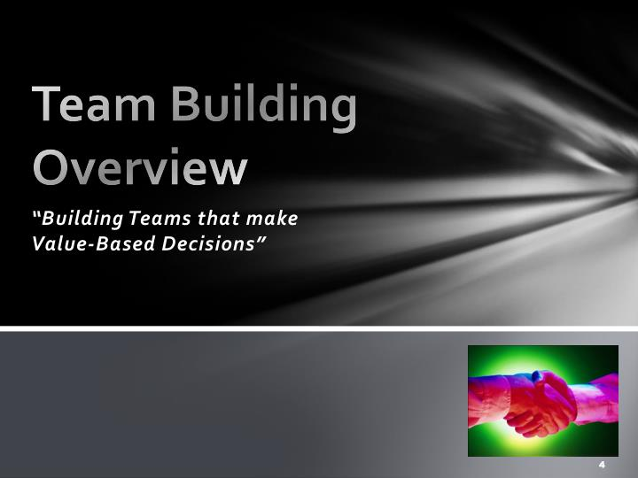 Team Building 			         Overview