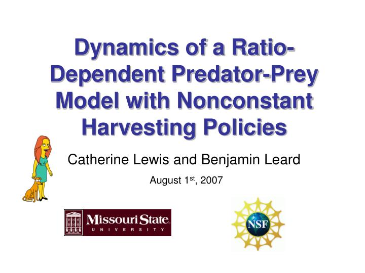 dynamics of a ratio dependent predator prey model with nonconstant harvesting policies n.