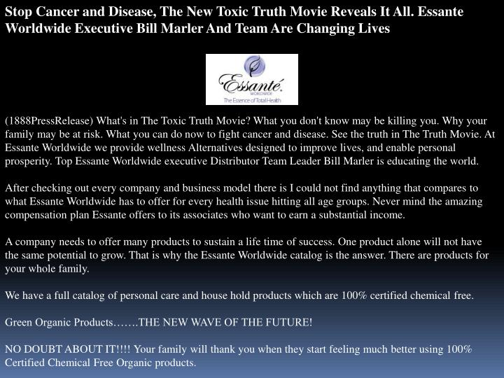Stop Cancer and Disease, The New Toxic Truth Movie Reveals It All. Essante Worldwide Executive Bill ...