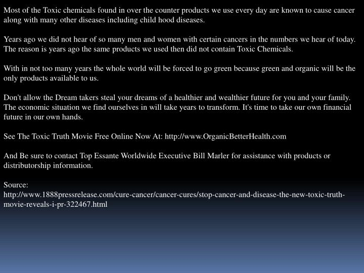 Most of the Toxic chemicals found in over the counter products we use every day are known to cause c...