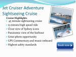 jet cruiser adventure sightseeing cruise