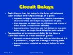 circuit delays