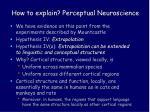 how to explain perceptual neuroscience