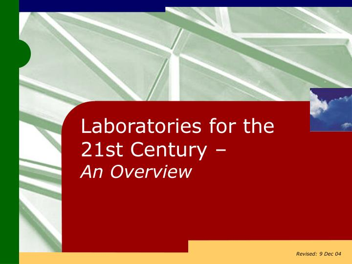 laboratories for the 21st century an overview n.