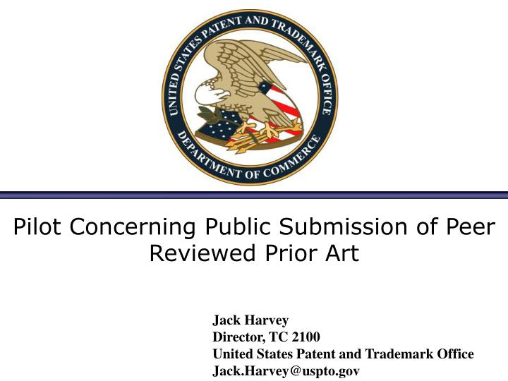 pilot concerning public submission of peer reviewed prior art n.