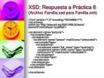xsd respuesta a pr ctica 8 archivo familia xsd para familia xml