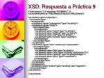 xsd respuesta a pr ctica 9