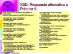 xsd respuesta alternativa a pr ctica 91