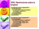 xsd restricciones sobre la longitud