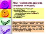 xsd restricciones sobre los caracteres de espacio1