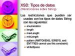xsd tipos de datos restricciones sobre string