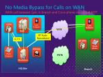 no media bypass for calls on wan wan call between lync in branch and cisco phone via central mtp