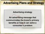 advertising plans and strategy1