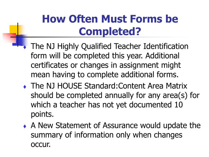 How Often Must Forms be Completed?