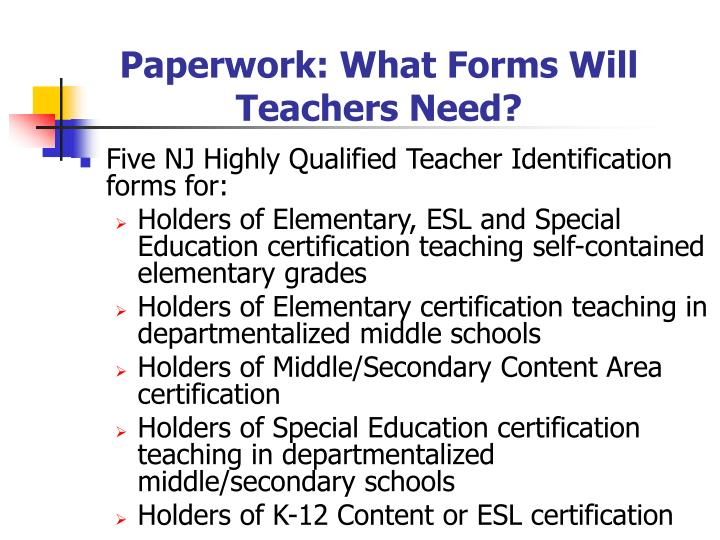 Paperwork: What Forms Will Teachers Need?