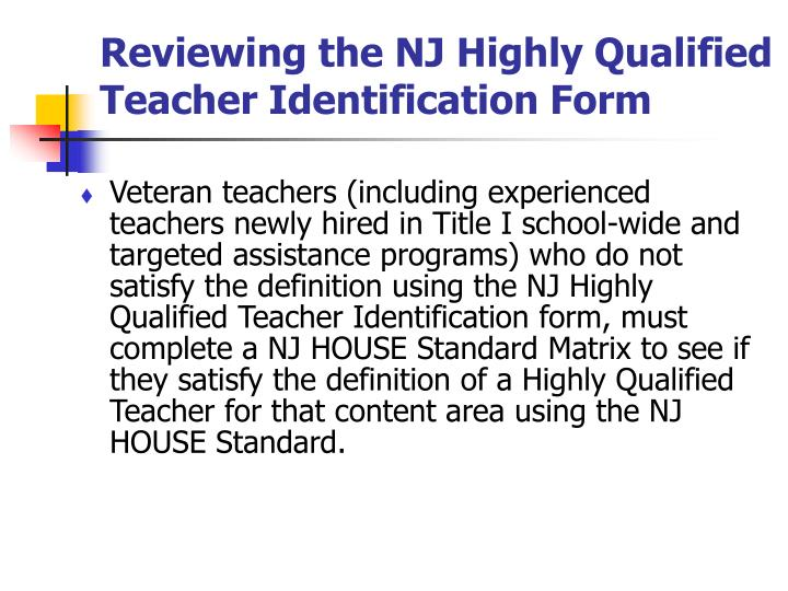 Reviewing the NJ Highly Qualified Teacher Identification Form