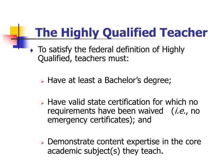 The Highly Qualified Teacher