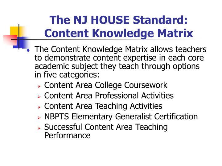 The NJ HOUSE Standard: