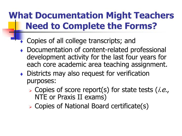 What Documentation Might Teachers Need to Complete the Forms?