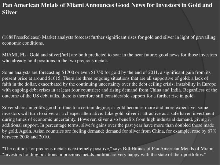 Pan American Metals of Miami Announces Good News for Investors in Gold and Silver
