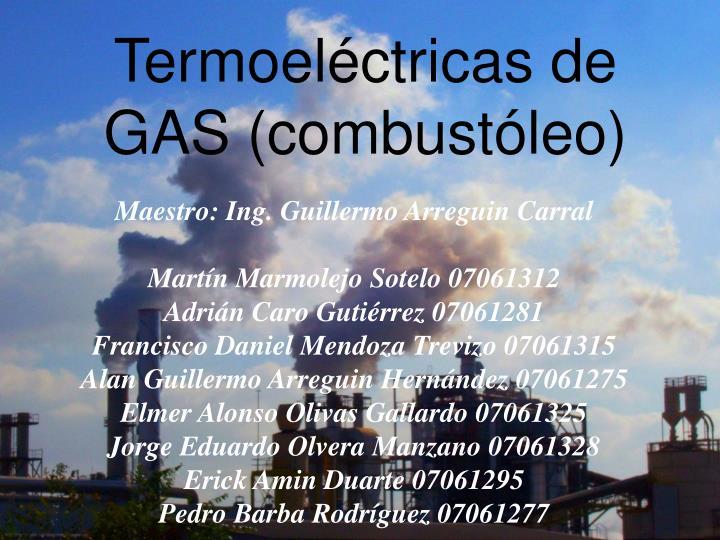 termoel ctricas de gas combust leo n.