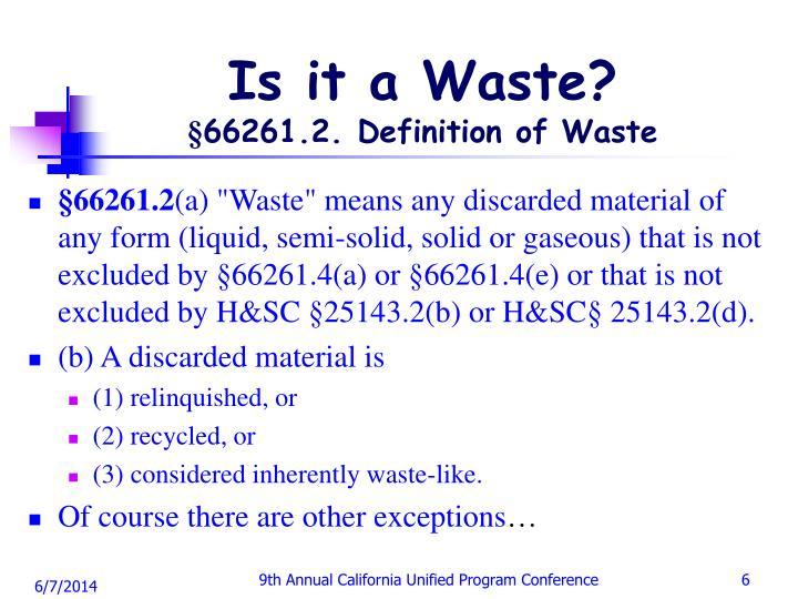 Is it a Waste?
