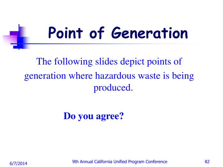 Point of Generation